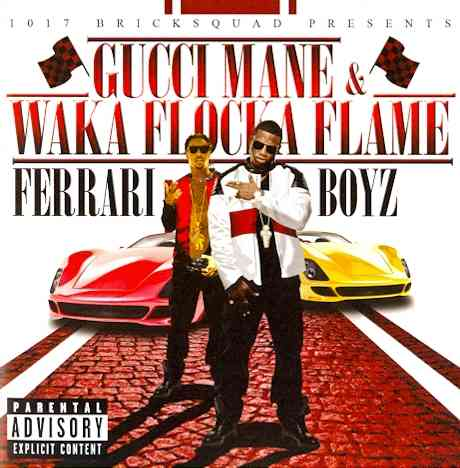 1017 BRICKSQUAD PRESENTS FERRARI BOYZ BY GUCCI MANE (CD)