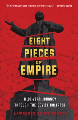 Eight Pieces of Empire By Sheets, Lawrence Scott