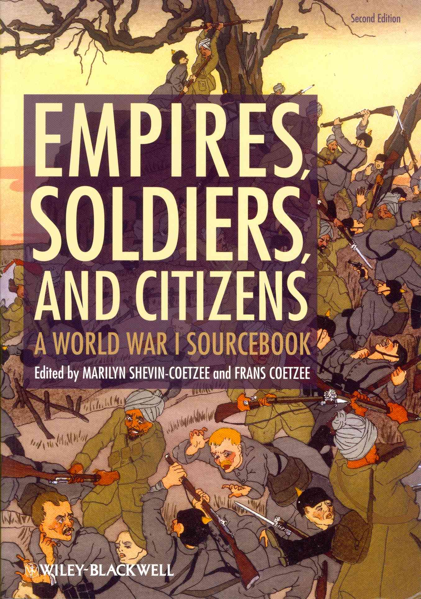 Empires, Soldiers, and Citizens By Shevin-Coetzee, Marilyn (EDT)/ Coetzee, Frans (EDT)